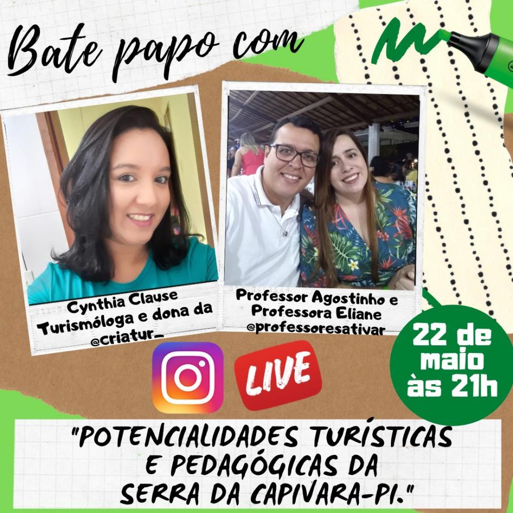 Professores e Turismóloga discutem potencialidades turísticas e pedagógicas da Serra da Capivara-PI em live